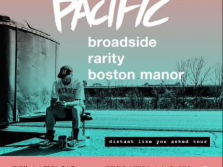 Like Pacific broadside rarity tour date and details